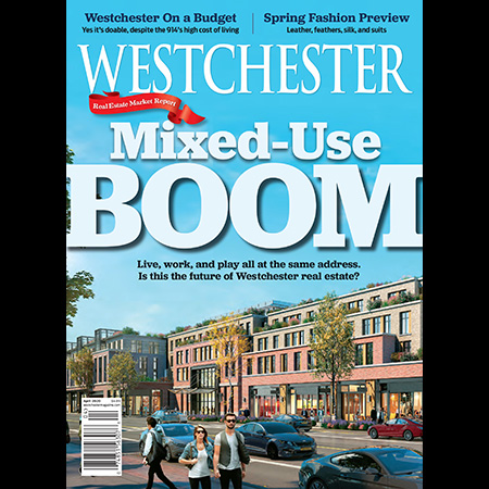 Mixed-Use Boom / Weschester Magazine